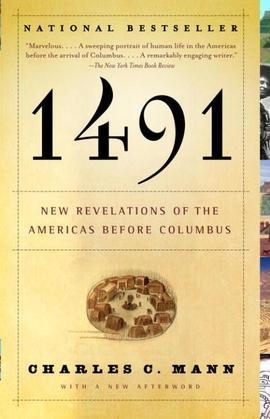 1491 (Second Edition): New Revelations of the Americas Before Columbus