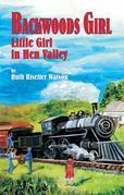 Backwood Girl: Little Girl of Hen Valley
