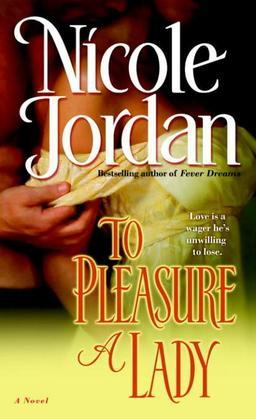 To Pleasure a Lady: A Novel