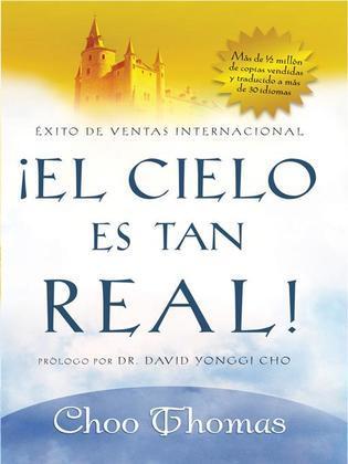 El Cielo Es Tan Real: Cree que el cielo existe realmente?