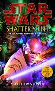 Shatterpoint: Star Wars Legends