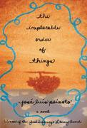 The Implacable Order of Things: A Novel