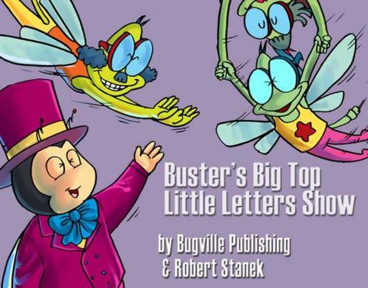 Buster's Big Top Little Letters Show. Alphabet and Letters.