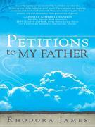 Petitions to My Father