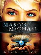 Mason Michael: The Heaven Projection