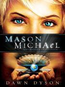 Mason Michael: The Heaven Projection