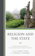 Religion and the State: Europe and North America in the Seventeenth and Eighteenth Centuries