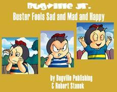 Buster Feels Sad and Mad and Happy. a Sight Words Picture Book