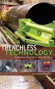 Trenchless Technology: Planning, Equipment, and Methods