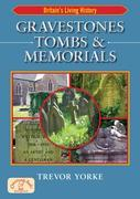 Gravestones, Tombs &amp; Memorials
