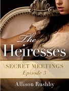 The Heiresses #3