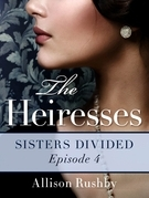 The Heiresses #4