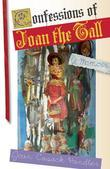 Confessions of Joan the Tall