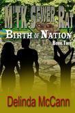 M'Tk Sewer Rat - Birth of Nation