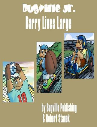 Barry Lives Large. a Sight Words Picture Book