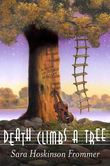 Death Climbs a Tree