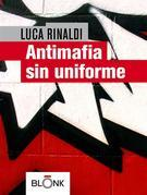 Antimafia sin uniforme