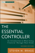 The Essential Controller: An Introduction to What Every Financial Manager Must Know