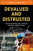 Devalued and Distrusted: Can the Pharmaceutical Industry Restore Its Broken Image