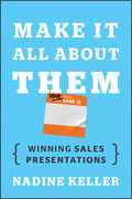 Make It All about Them: Winning Sales Presentations