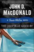 The Deep Blue Good-by: A Travis McGee Novel