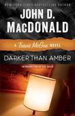 Darker Than Amber: A Travis McGee Novel