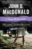 The Long Lavender Look: A Travis McGee Novel