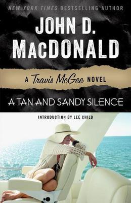 A Tan and Sandy Silence: A Travis McGee Novel