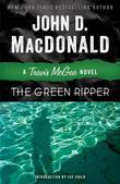 The Green Ripper: A Travis McGee Novel