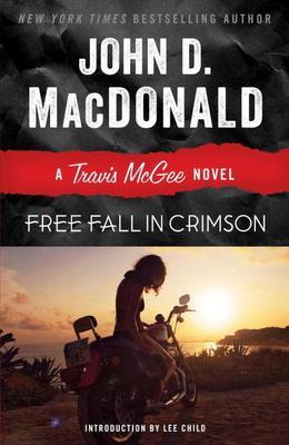 Free Fall in Crimson: A Travis McGee Novel