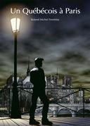 Un Québécois à Paris (roman gay)
