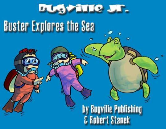 Buster Explores the Sea. a Children's Picture Book