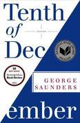 George Saunders - Tenth of December: Stories