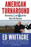 American Turnaround: Reinventing AT&T and GM and the Way We Do Business in the USA
