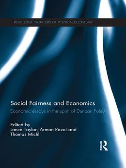 Social Justice and Economics: Critical Economic Theory in the Spirit of Duncan Foley