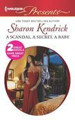 A Scandal, a Secret, a Baby: Marriage Scandal, Showbiz Baby!