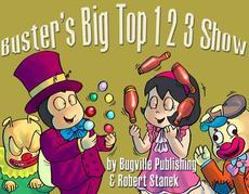 Buster's Big Top 1 2 3 Show. Counting and Numbers