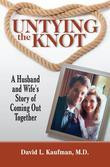 Untying the Knot: A Husband and Wife's Story of Coming Out Together