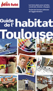 Guide de l'habitat Toulouse Petit Futé (avec cartes, photos + avis des lecteurs)