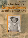 Les histoires languedociennes de mon grand-père