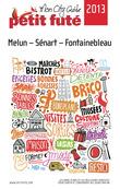 Melun - Sénart - Fontainebleau 2013 Petit Futé (avec cartes, photos + avis des lecteurs)