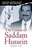 The Secret History of the Great Dictators: Saddam Hussein