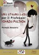 Uno strano caso per il Professor Poltron