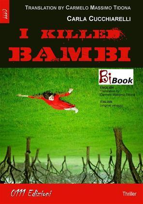I killed Bambi