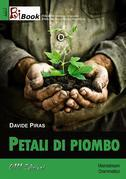 Petali di piombo