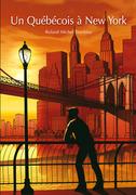 Un Québécois à New York (roman gay)