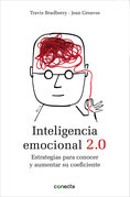 Travis Bradberry - Inteligencia emocional 2.0