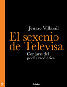 El sexenio de Televisa