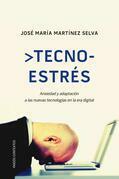 José María Martínez Selva - Tecnoestrés