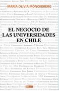 EL NEGOCIO DE LAS UNIVERSIDADES EN CHILE